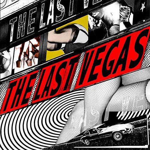The Last Vegas by The Last Vegas