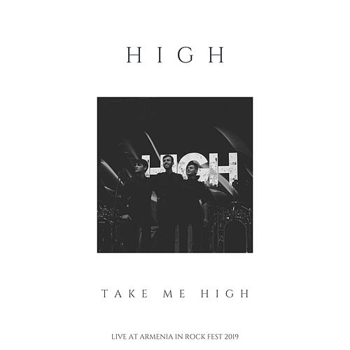 Take Me High (Live) by The High