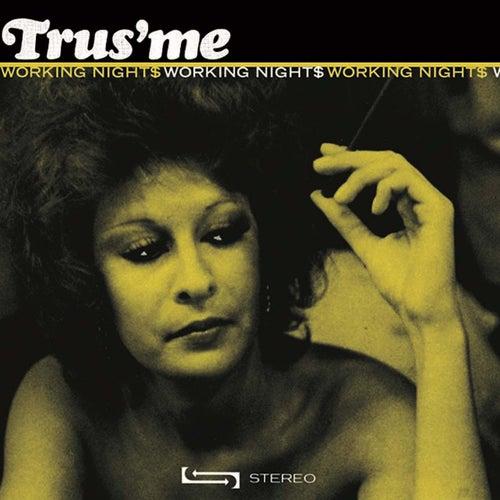 Working Nights de Trusme