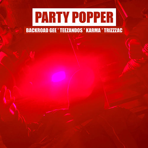 Party Popper G Mix by BackRoad Gee