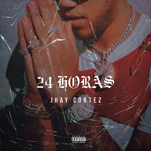 24 Horas by Jhay Cortez