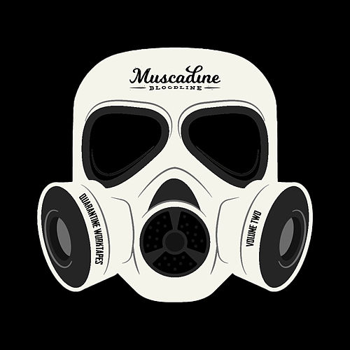 Quarantine Work-Tapes, Vol. 2 by Muscadine Bloodline