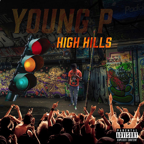 High Hills by Young P
