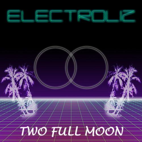 Two Full Moon de Electroliz