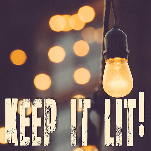 Keep It Lit! de Kph