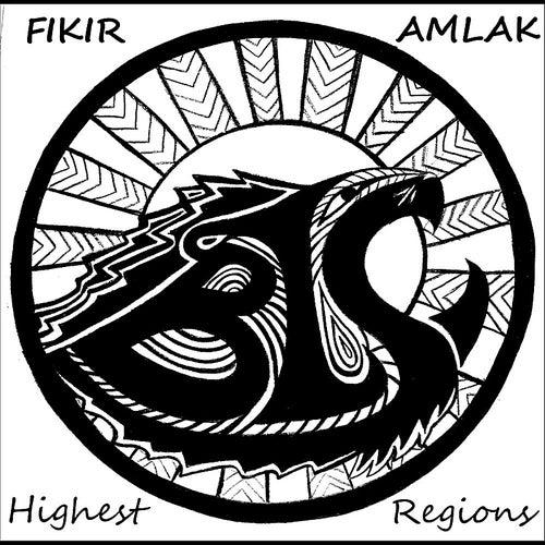 Highest Regions von Fikir Amlak