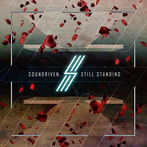 Still Standing de Soundriven