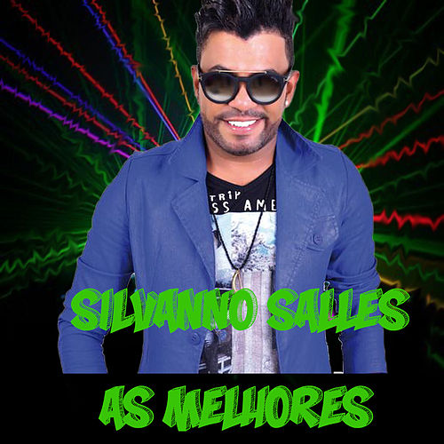 As Melhores by Silvanno Salles