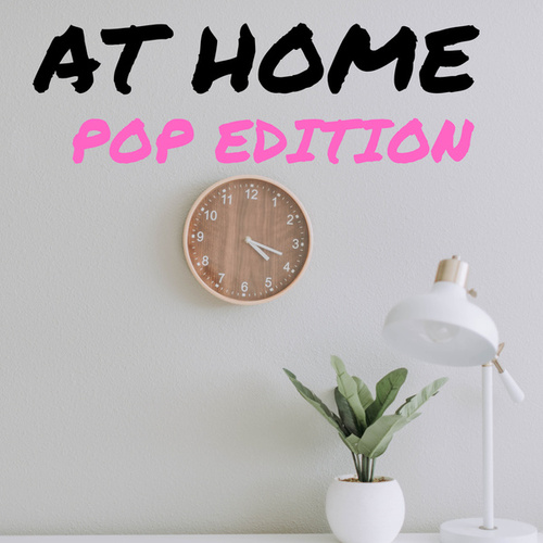 At Home - Pop Edition van Various Artists