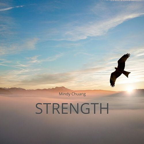 Strength by Mindy Chuang