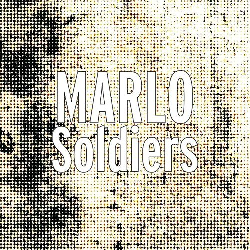 Soldiers by Marlo