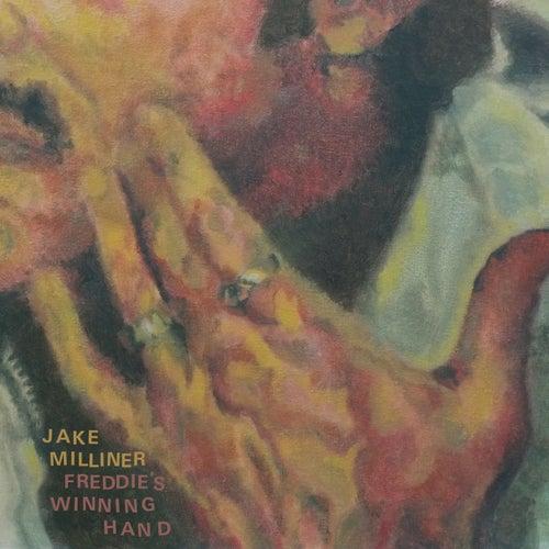Freddie's Winning Hand de Jake Milliner