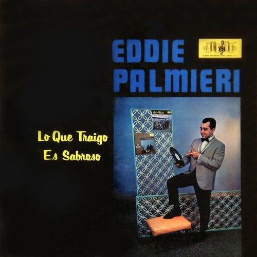 Lo Qué Traigo Es Sabroso de Eddie Palmieri