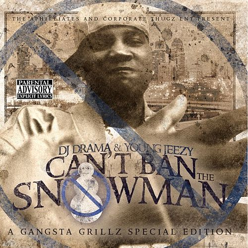 Can't Ban The Snowman von Jeezy