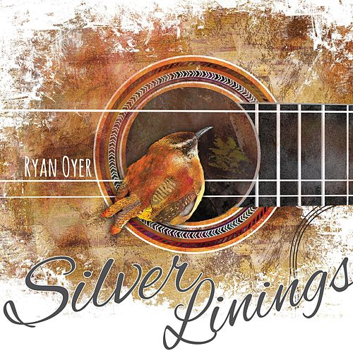 Silver Linings by Ryan Oyer