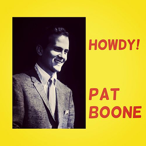 Howdy! de Pat Boone