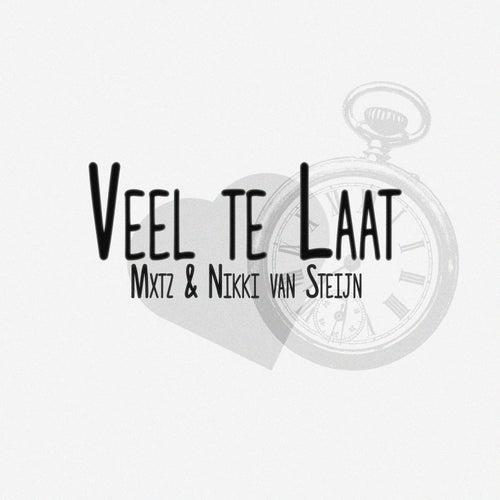 Veel Te Laat by Mxtz