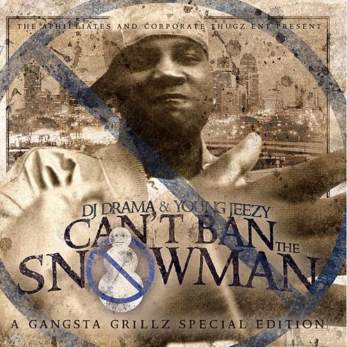 Can't Ban The Snowman [Clean] de Jeezy