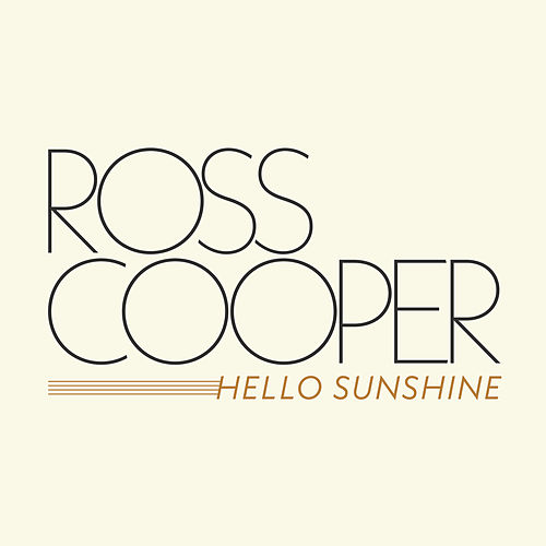 Hello Sunshine by Ross Cooper
