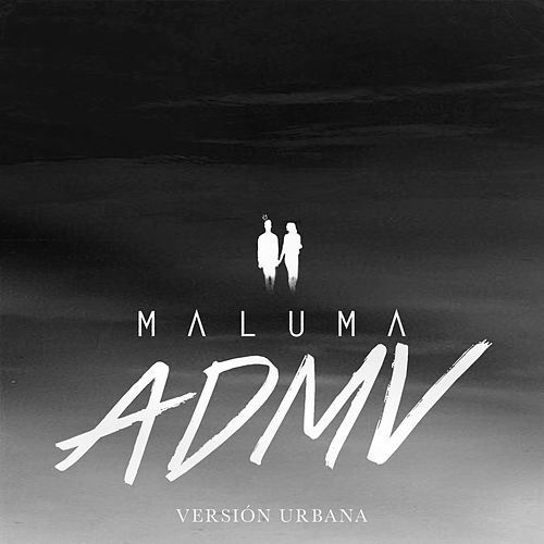 ADMV (Versión Urbana) von Maluma