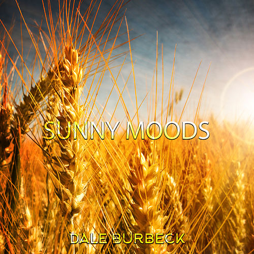 Sunny Moods by Dale Burbeck