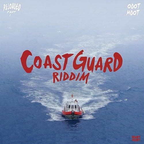 Coast Guard Riddim Reloaded, Pt. 1 by Odotmdot