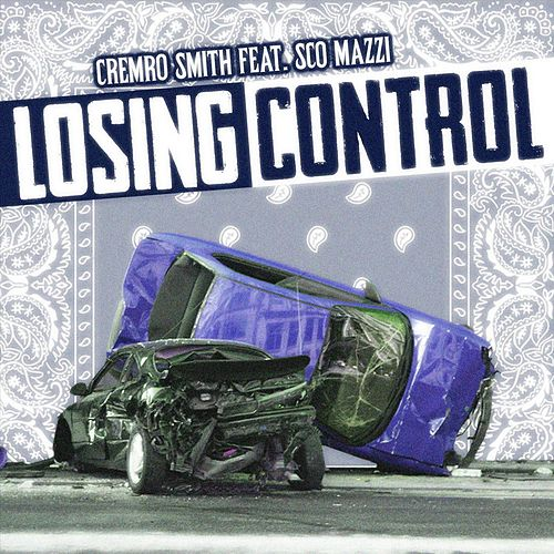 Losing Control (feat. Sco Mazzi) de Cremro Smith