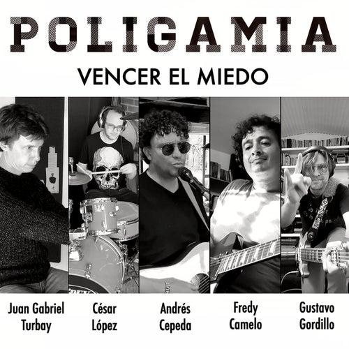 Vencer el Miedo by Poligamia