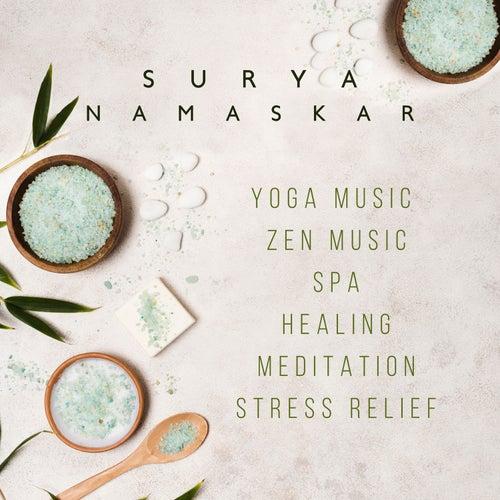 Surya Namaskar: Yoga Music, Zen Music, Spa, Healing, Meditation, Stress Relief von Sauna Spa Paradise