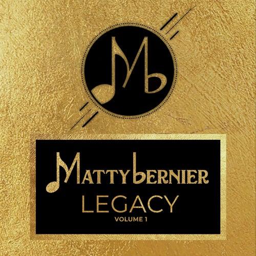 Legacy, Vol. 1 von Matty Bernier