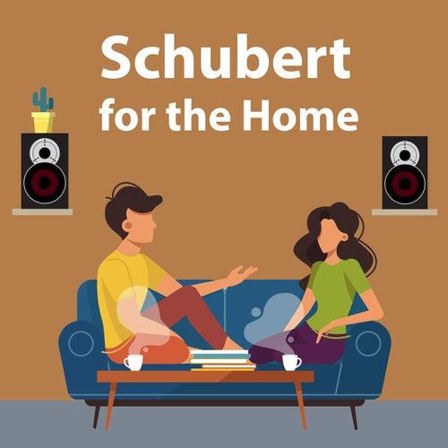 Schubert for the Home by Franz Schubert