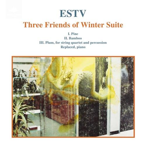 Three Friends of Winter Suite de Estv