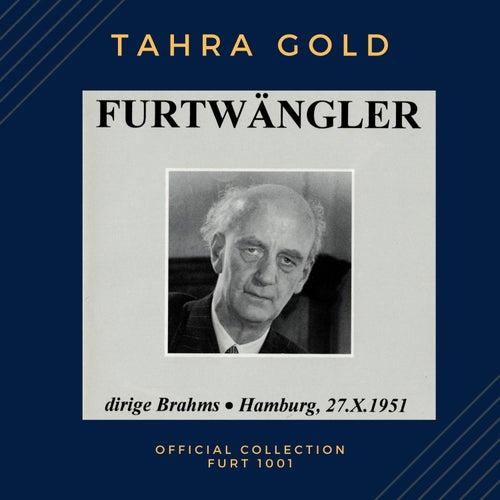 Furtwängler dirige Brahms - Hamburg, 27.X.1951 von Wilhelm Furtwängler