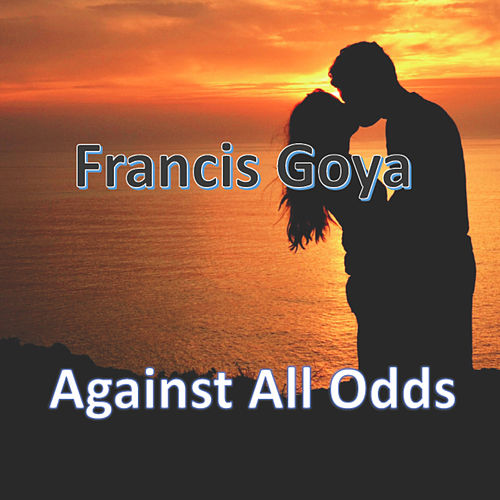 Take a Look at Me Now (From the Film 'Against All Odds') de Francis Goya