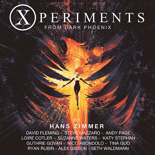 Xperiments from Dark Phoenix (Original Score) van Hans Zimmer