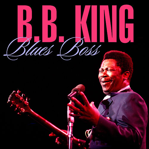 Blues Boss by B.B. King