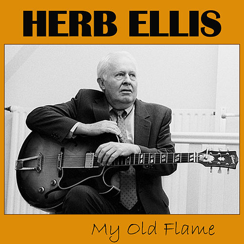 My Old Flame van Herb Ellis