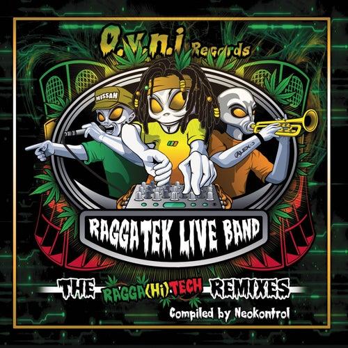 The Raggahitech Remixes (Compiled by Neokontrol) von Raggatek Live Band