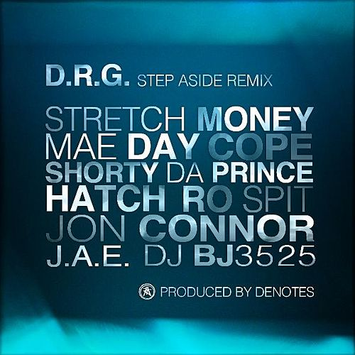Step Aside Remix (Produced By De Notes) - Single by Dr G