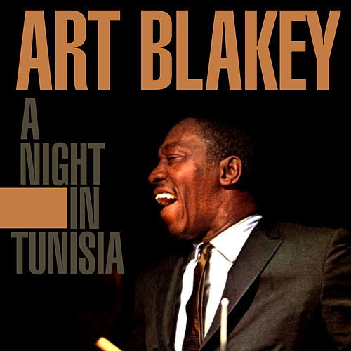 A Night In Tunisia de Art Blakey