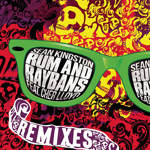 Rum And Raybans - The Remixes by Sean Kingston