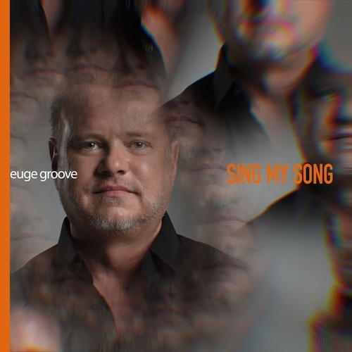 Sing My Song by Euge Groove