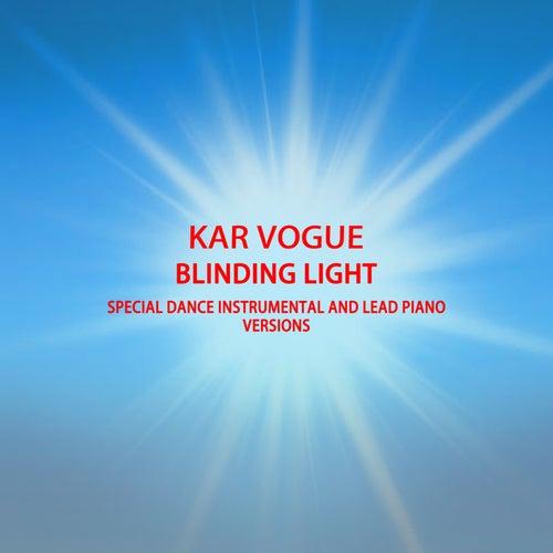 Blinding Lights (Dance, Drum & Bass Instrumental And Lead Piano Versions) von Kar Vogue