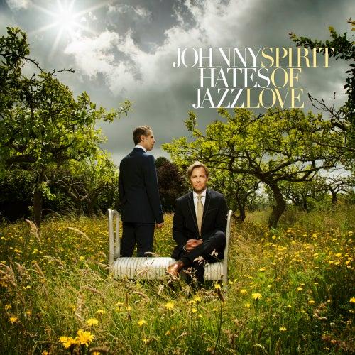 Spirit of Love de Johnny Hates Jazz