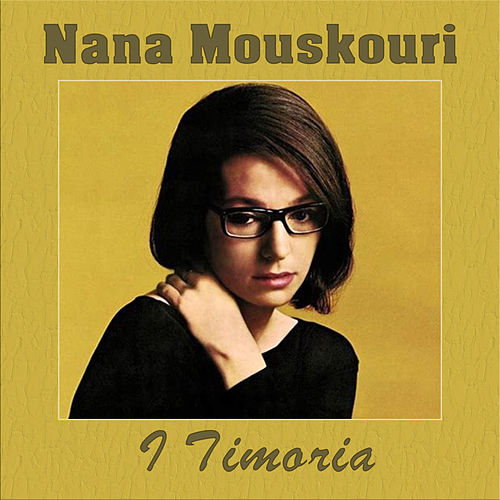 I Timoria de Nana Mouskouri