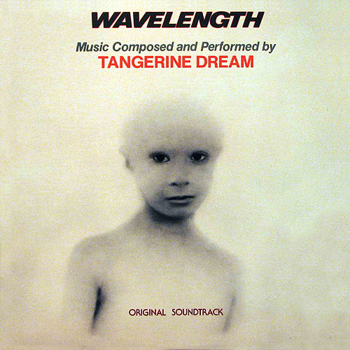 Wavelength (Original Soundtrack) de Tangerine Dream