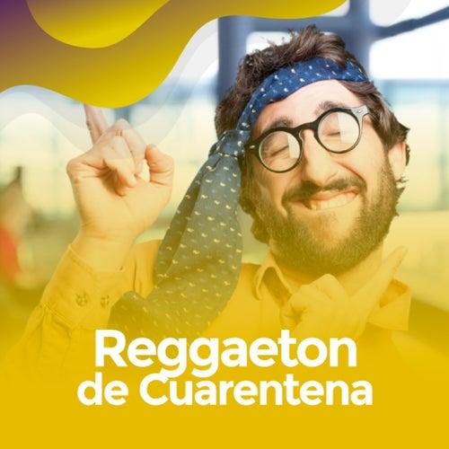 Reggaeton de Cuarentena de Various Artists