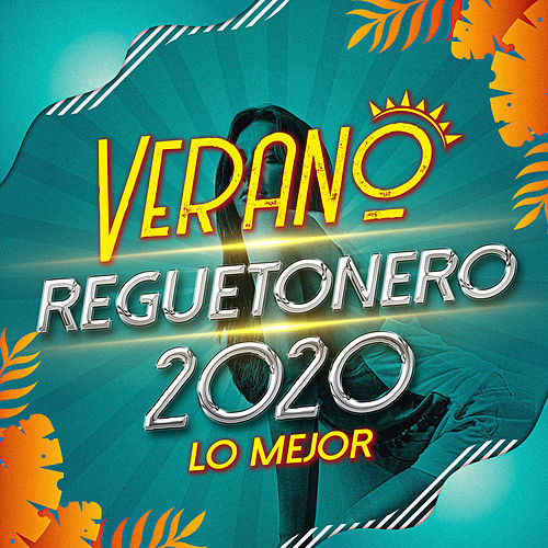 Verano Reggaetonero 2020 Lo Mejor by German Garcia