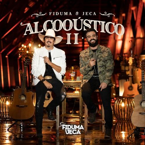Alcooústico 2 de Fiduma & Jeca