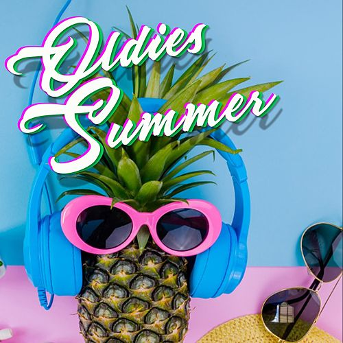 Oldies Summer (Top Selection Happy Music Summer) von Various Artists